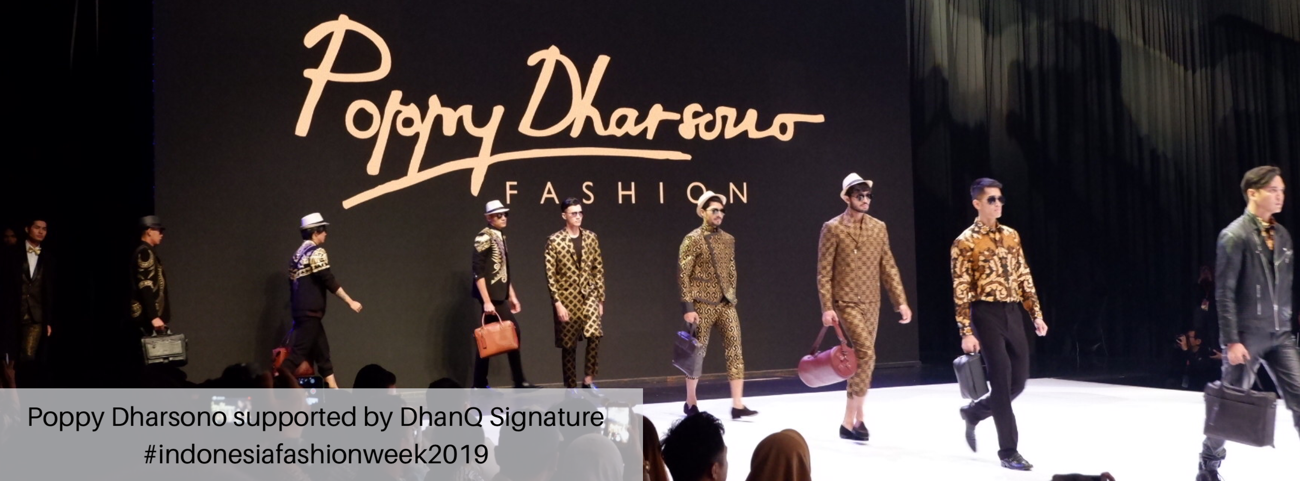 Poppy Dharsono Fashion Show Supported by DhanQ Signature